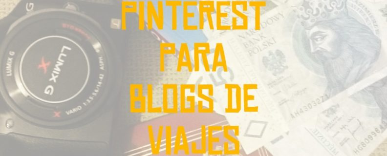 pinterest para blogs de viajes destacada